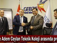 GTÜ ile Adem Ceylan Teknik Koleji arasında protokol!