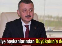 Belediye başkanlarından Büyükakın'a destek!