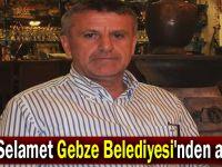 Erol Selamet Gebze Belediyesi'nden ayrıldı