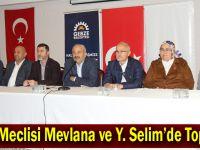 Halk Meclisi Mevlana ve Y. Selim'de Toplandı