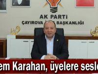Ekrem Karahan, üyelere seslendi