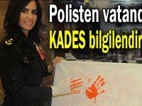 Polisten vatandaşa KADES bilgilendirmesi