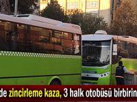Gebze'de zincirleme kaza, 3 halk otobüsü birbirine girdi!