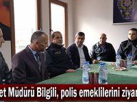 Emniyet Müdürü Bilgili, polis emeklilerini ziyaret etti