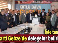 AK Parti Gebze delegeleri belli oldu