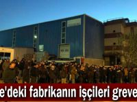 Gebze'deki fabrikanın işçileri greve çıktı