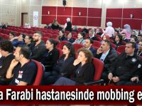 Farabi'de mobbing eğitimi