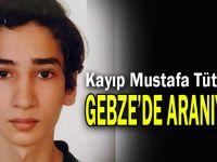 Kayıp Mustafa Tütüncü Gebze'de aranıyor!