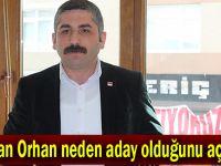 Gökhan Orhan neden aday olduğunu açıkladı