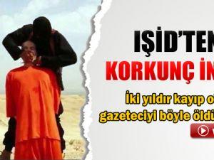 IŞİD'DEN ABD'Lİ GAZETECİYE KORKUNÇ İNFAZ